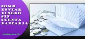 Como enviar dinero sin cuenta bancaria